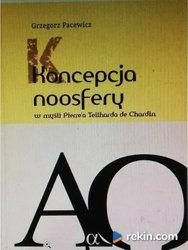 Koncepcja Noosfery w myśli Pierre'a Teilharda de Chardin