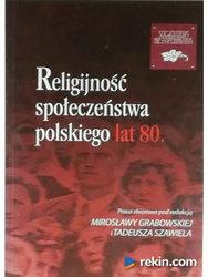 Religijność społeczeństwa polskiego lat 80