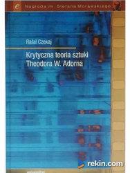 Krytyczna teoria sztuki Theodora W. Adorna