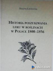 Historia poszukiwania leku w roślinach w Polsce 1800-1856