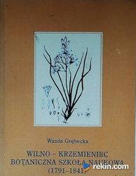 Wilno-Krzemieniec. Botaniczna Szkoła Naukowa