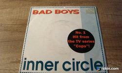 "Inner Circle - Bad Boys 7""SP"