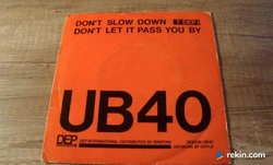 """UB40 - Don't Slow Down 7""""SP"""