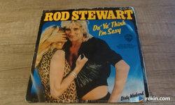 "Rod Stewart - Da' Ya' Think I'm Sexy 7""SP"